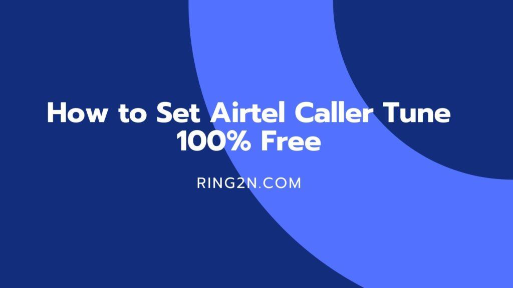 How To set Airtel Hello Tune/ Caller tune