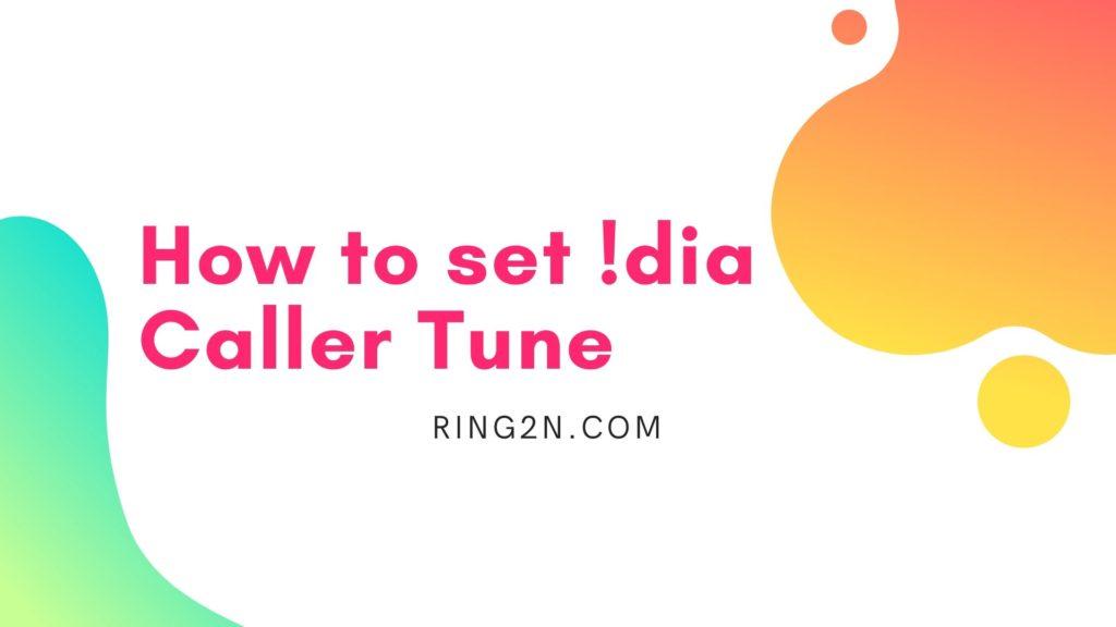 How to set Idea Caller Tune